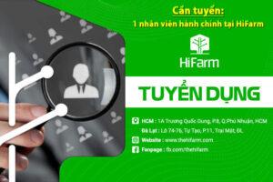 Cần tuyển: 1 nhân viên hành chính tại HiFarm